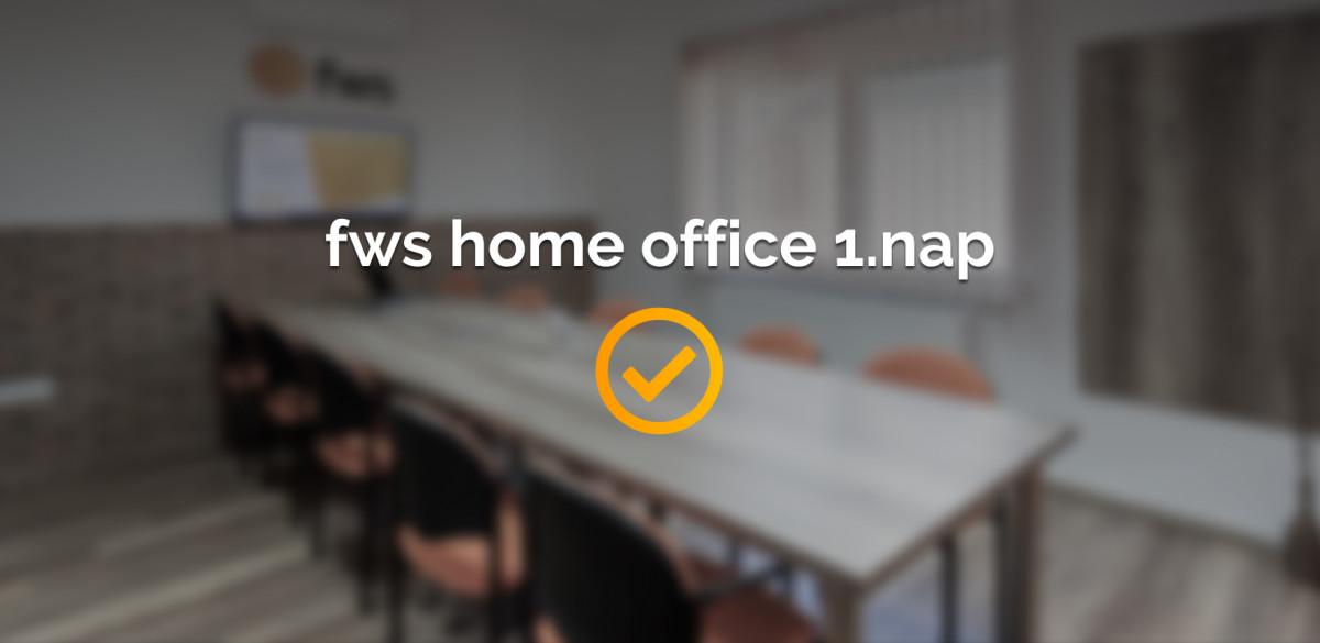 home office első nap sikeresen lezajlott
